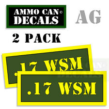 17 WSM Ammo Can Box Decal Sticker Set bullet ARMY Gun safety Hunting 2 pack AG