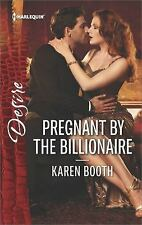 Pregnant by the Billionaire Karen Booth  Harlequin Desire July 2017