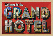 WELCOME TO THE GRAND HOTEL New Large Letter Postcard Signed Ltd. Edition