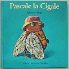 Pascale La Cigale Antoon Krings éd Gallimard Giboulées