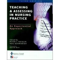 Teaching and Assessing in Nurse Practice: An Experiential Approach, 3e, Nicklin,