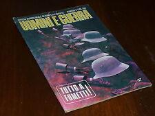 UOMINI E GUERRA NUMERO 6  Ed. DARDO 1977 - MAGAZZINO !!