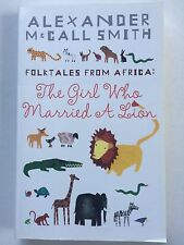 FOLKTALES FROM AFRICA, Alexander McCall Smith, PB, The Girl Who Married a Lion