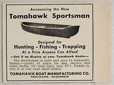 1951 Print Ad Tomahawk Sportsman Hunting Fishing Boats Tomahawk,Wisconsin