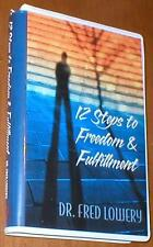 12 Steps to Freedom & Fulfillment ~ Dr. Fred Lowery - Audiobook on 8 Cassettes