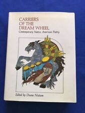CARRIERS OF THE DREAM WHEEL - FIRST EDITION EDITED BY DUANE NIATUM