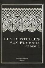les dentelles aux fuseaux - première série Thérèse de Dillmont