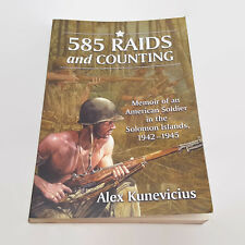 585 Raids And Counting Memoir Of An American Soldier In the Solomon Islands