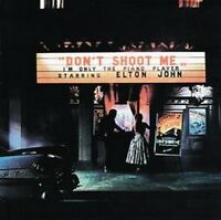Elton John - Don't Shoot Me I'm Only The Piano Player (NEW CD)