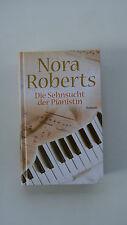 Nora Roberts - Die Sehnsucht der Pianistin