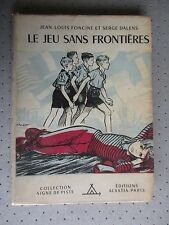 """SCOUTISME. SIGNE DE PISTE.""""LE JEU SANS FRONTIERES"""" FONCINE ET DALENS.ILL JOUBERT"""