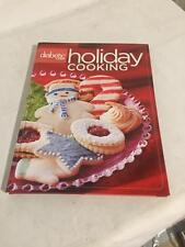 DIABETIC LIVING HOLIDAY COOKING--2007--VOL.1--1ST.ED