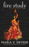 Fire Study (The Chronicles of Ixia, Book 3),Maria V. Snyder