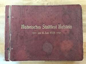 Historisches Stadtfest KUFSTEIN, am 16.Juli 1905, komplett