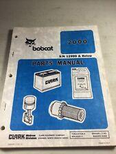 Bobcat 2000 Loader Parts Manual
