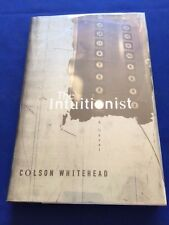 THE INTUITIONIST - FIRST EDITION BY COLSON WHITEHEAD - AUTHOR'S FIRST BOOK