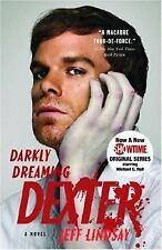 Dexter: Darkly Dreaming Dexter by Jeff Lindsay (2006, Paperback)
