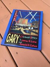 Gary Indiana A Pictorial History James Lane & Ronald Cohen 2003 Northwest IN