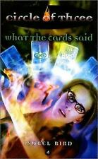 Circle of Three: What the Cards Said No. 4 by Isobel Bird (2001, Paperback)