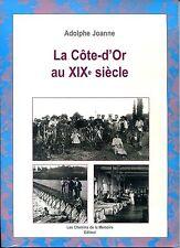 LA CÔTE D'OR AU XIXe siècle - Adolphe Joanne - Bourgogne b