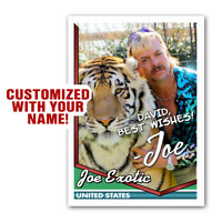 Joe Exotic Tiger King Personalized Novelty Trading Card SIGNED Replica Autograph