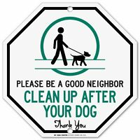 """Clean Up After Your Dog Sign - 12""""x12"""" - Octagon .040 Aluminum"""