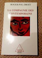 La Compagnie des contemporains de Roger-Pol Droit