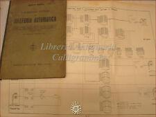 COMUNICAZIONI: Busca, TELEFONIA AUTOMATICA 1937 Cremonese con tavole schemi foto