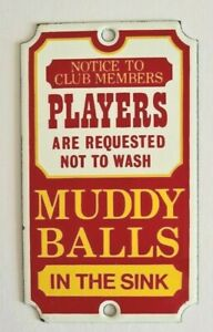 Dodo Designs-'Players are requested not to wash Muddy Balls in the Sink'-Sign