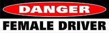 Danger Female Driver Bumper Sticker Decal Funny Caution Mother Woman Women h
