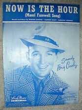 1946 NOW IS THE HOUR Maori Farewell Song Kaihan, Scott BING CROSBY Sheet Music