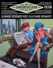 Les cahiers de la BD N°8 - La Bande Dessinée peut-elle faire voyager ?