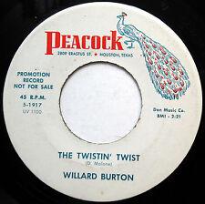 WILLARD BURTON 45 Twistin Twist / Dreaming NEAR MINT Promo R&B Dancer 1963 w3006
