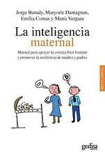 La inteligencia maternal. NUEVO. Nacional URGENTE/Internac. económico. AUTOAYUDA