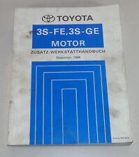 Zusatz-Werkstatthandbuch Toyota Motor 3S-FE + 3S-GE für MR2 von 12/1989