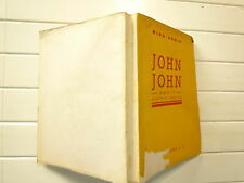 CURIOSA 1963 JOHN JOHN DE MINA ARMIN CHEZ SELECT BOOKS RECIT ADAPTE DE L'ANGLAIS