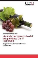 Análisis del desarrollo del Reglamento CE nº 479/2008: Organización Común de Mer