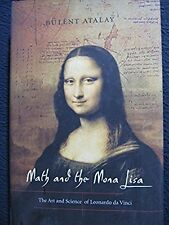 Math and the Mona Lisa: SIGNED by  Bulent Atalay- Incl Shipping!!