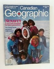 Canadian Geographic Magazine March/April 1993 Nunavut A new Inuit Homeland