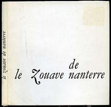 Guerre 1914-1918, Jean Vigne : LE ZOUAVE DE NANTERRE. Robert Morel éditeur
