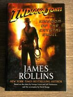 INDIANA JONES & the Kingdom of the Crystal Skull James Rollins Hardcover 1st Ed