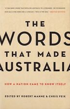 The Words That Made Australia: How a Nation Came to Know Itself (Black Inc.)