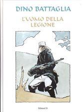 L'UOMO DELLA LEGIONE - DINO BATTAGLIA