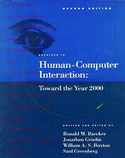 Readings in Human-Computer Interaction: Toward the Year 2000 (Interactive Techn