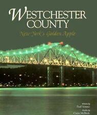Westchester County: New York's Golden Apple