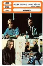 FICHE CINEMA : HIDDEN AGENDA SECRET DEFENSE - McDormand,Cox,Dourif,Loach 1990