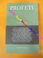 book libro Leonardo Sapienza PROFETI 1996 GABRIELE CORBO EDITORE (L11)