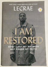 I Am Restored How I Lost My Religion but Found My Faith Lecrae 9780310358039 ARC
