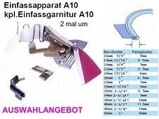 Einfassgarnitur A10, kpl: Stichplatte, Fuss, Transporteur, AUSWAHL     #o.ML.li
