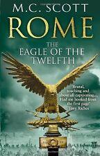 M.C. SCOTT ___ ROME THE EAGLE OF THE TWELFTH  __ BRAND NEW __ FREEPOST UK